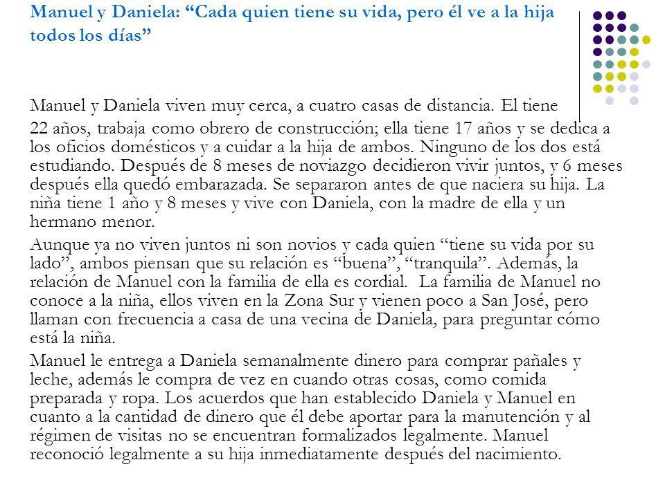 Manuel y Daniela: Cada quien tiene su vida, pero él ve a la hija