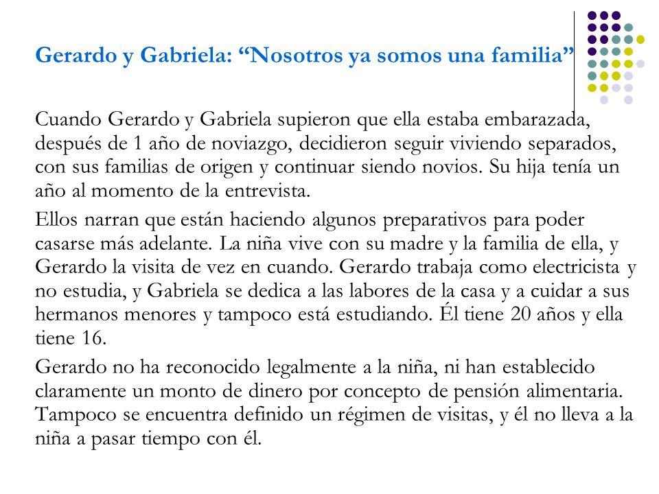 Gerardo y Gabriela: Nosotros ya somos una familia