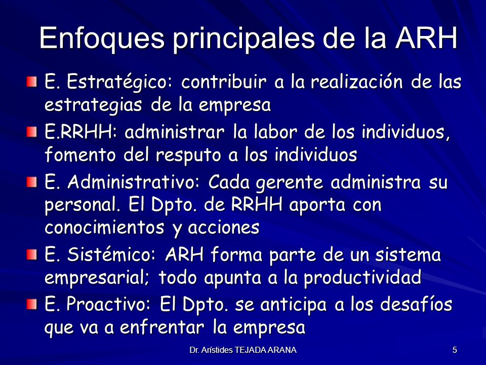 Enfoques principales de la ARH