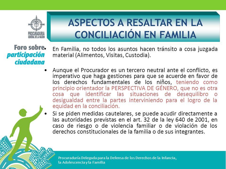ASPECTOS A RESALTAR EN LA CONCILIACIÓN EN FAMILIA