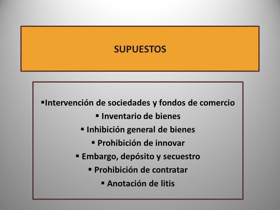 SUPUESTOS Intervención de sociedades y fondos de comercio