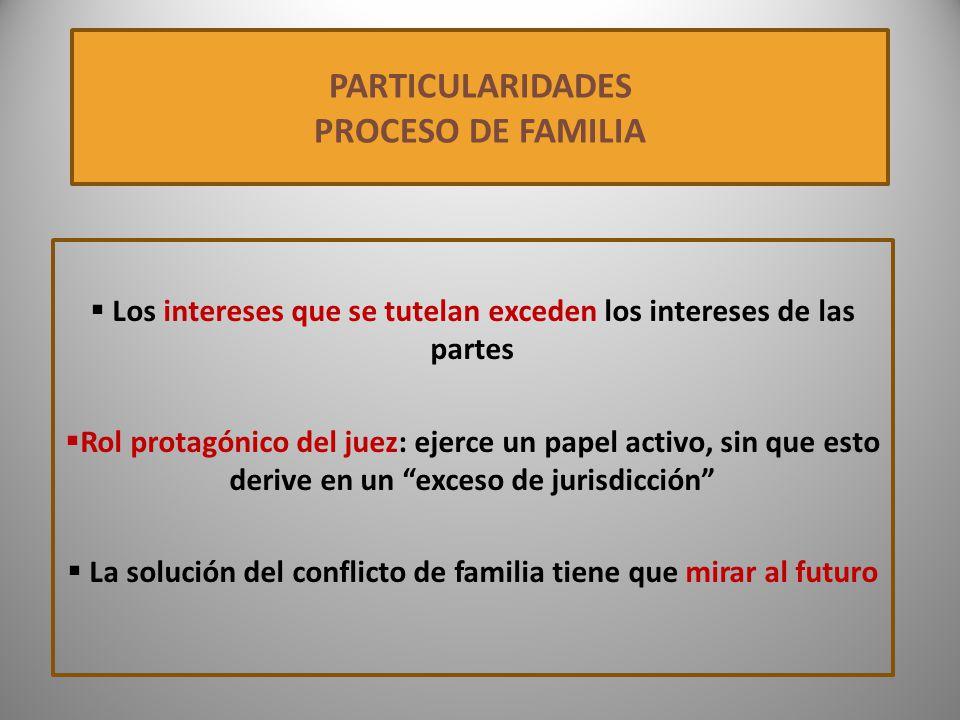 PARTICULARIDADES PROCESO DE FAMILIA