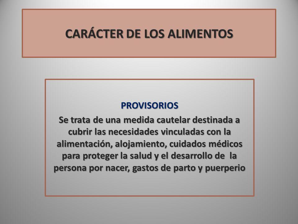 CARÁCTER DE LOS ALIMENTOS