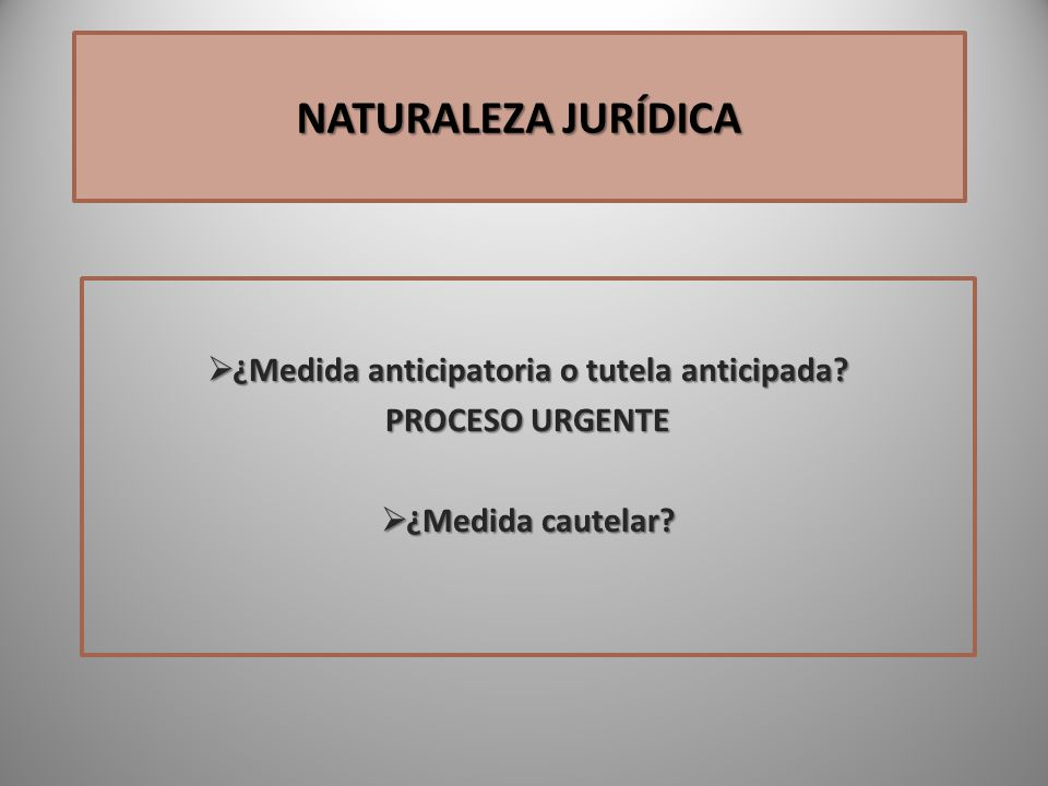 ¿Medida anticipatoria o tutela anticipada