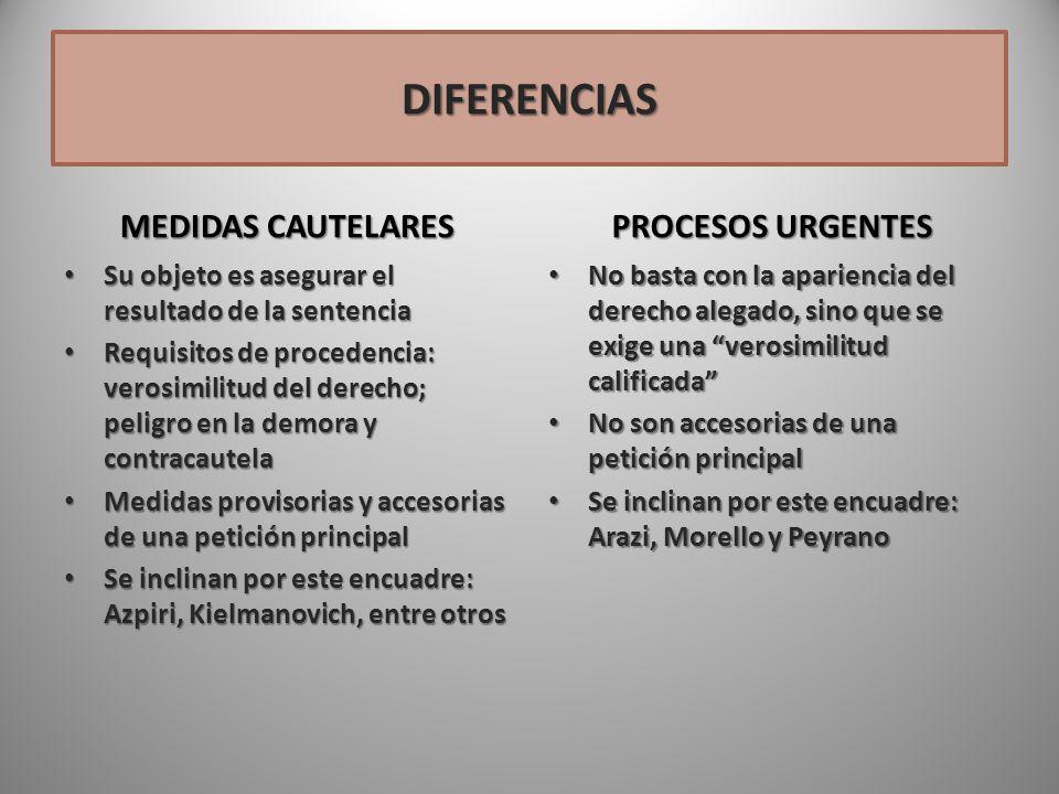 DIFERENCIAS MEDIDAS CAUTELARES PROCESOS URGENTES