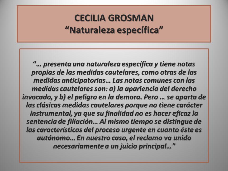 CECILIA GROSMAN Naturaleza específica