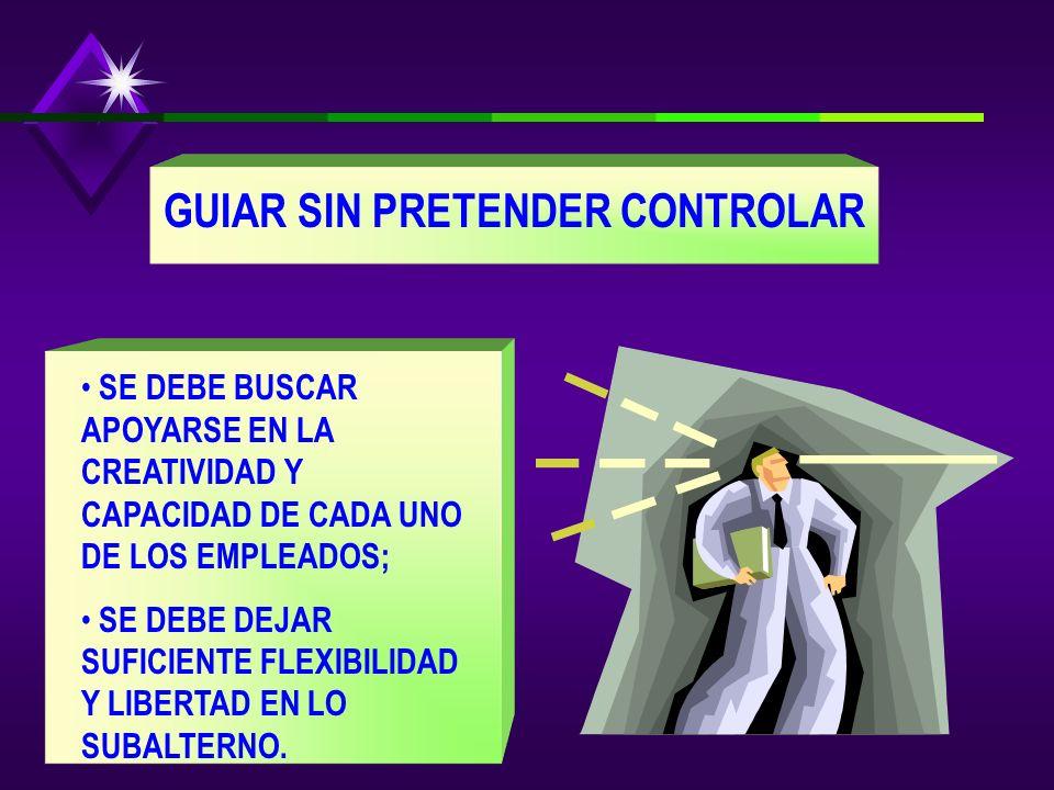 GUIAR SIN PRETENDER CONTROLAR