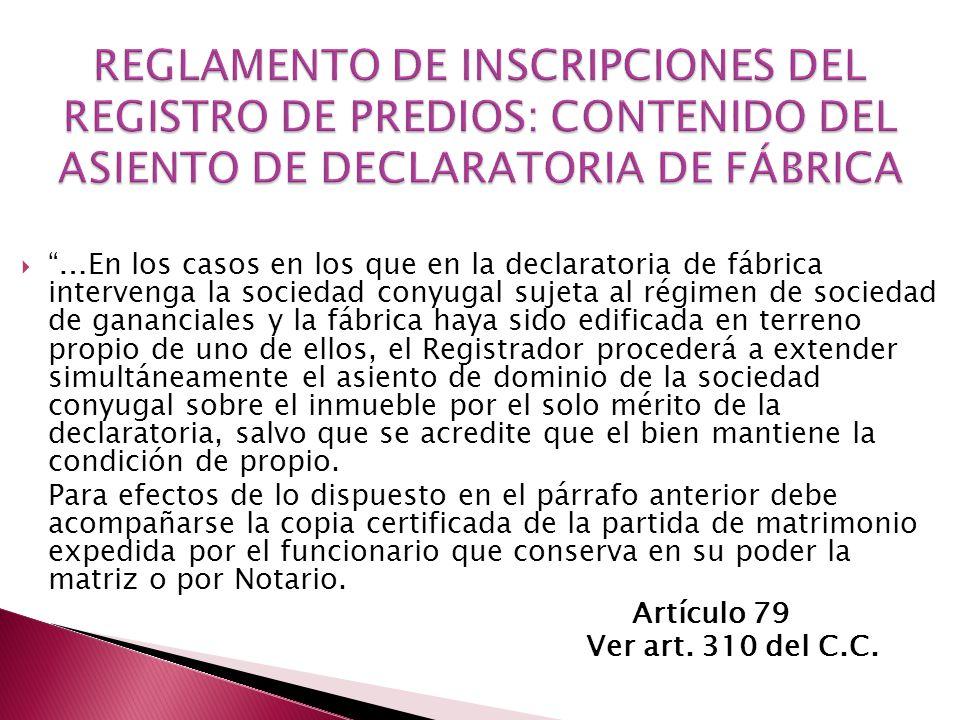 REGLAMENTO DE INSCRIPCIONES DEL REGISTRO DE PREDIOS: CONTENIDO DEL ASIENTO DE DECLARATORIA DE FÁBRICA