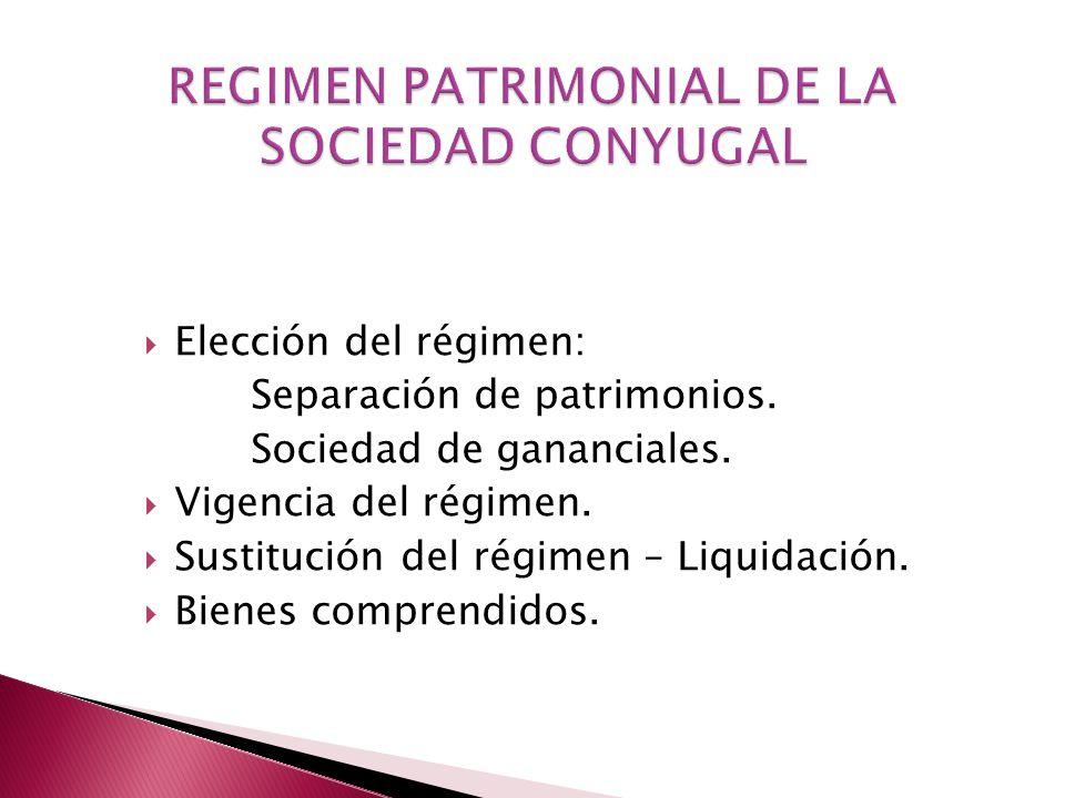 REGIMEN PATRIMONIAL DE LA SOCIEDAD CONYUGAL