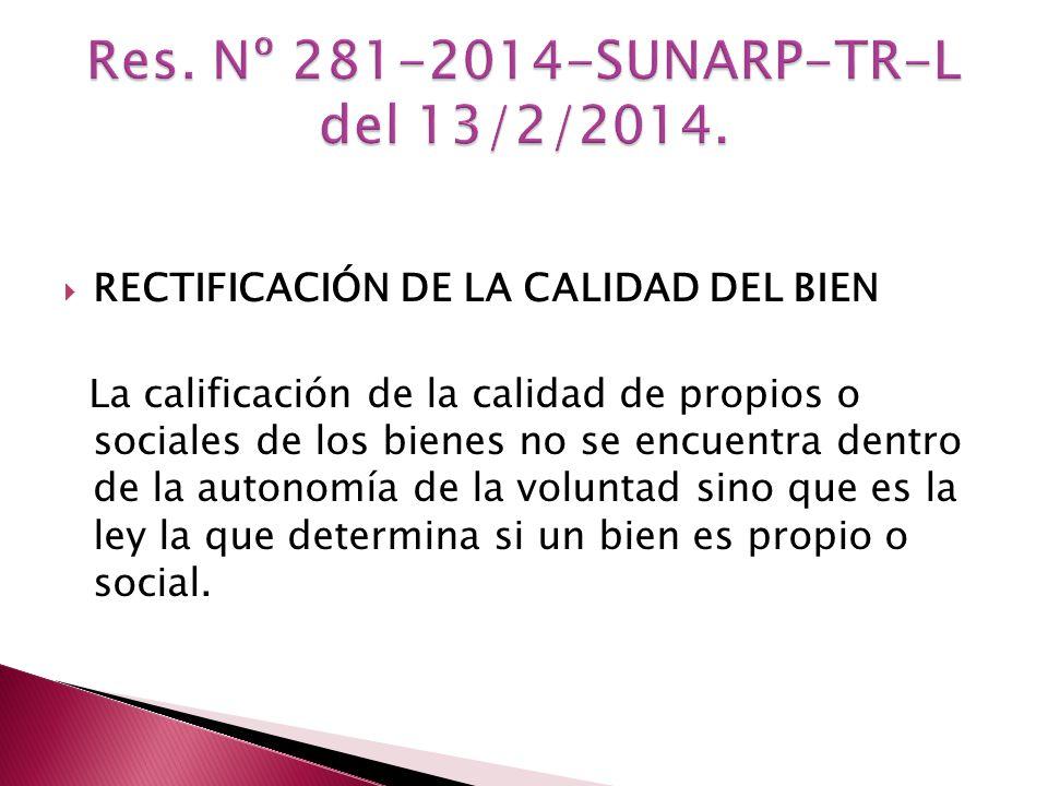 Res. Nº 281-2014-SUNARP-TR-L del 13/2/2014.