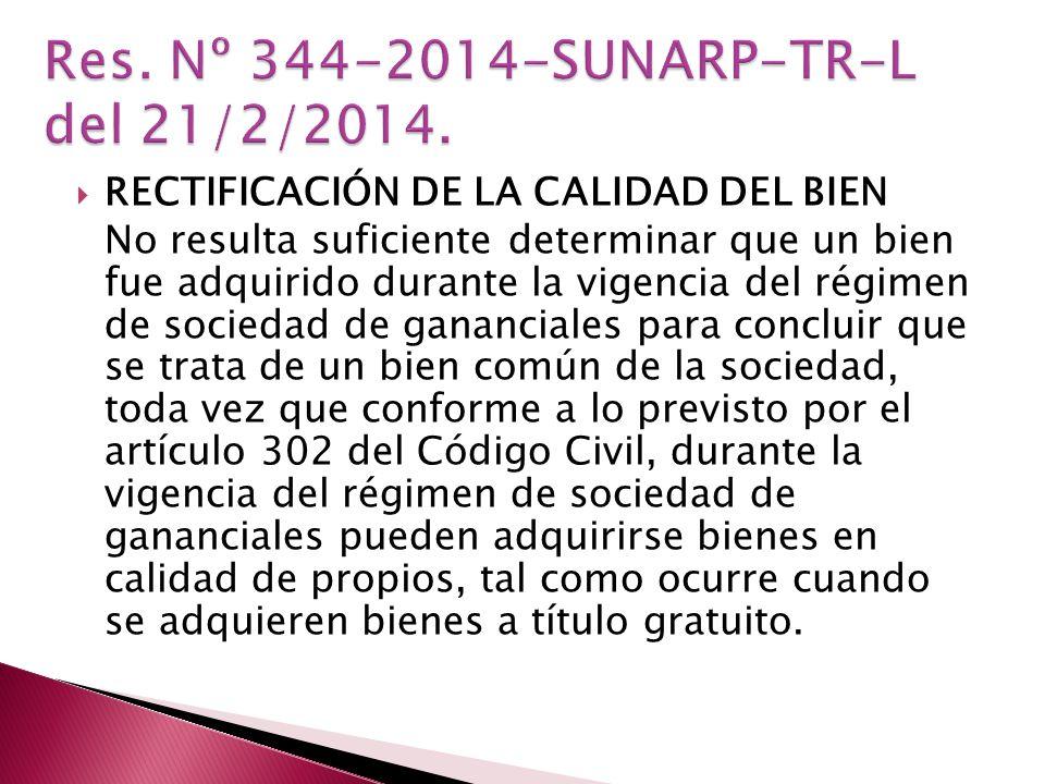 Res. Nº 344-2014-SUNARP-TR-L del 21/2/2014.