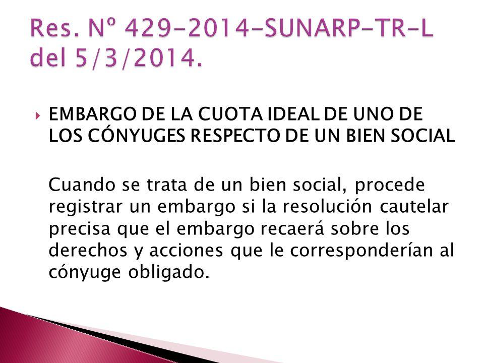 Res. Nº 429-2014-SUNARP-TR-L del 5/3/2014.