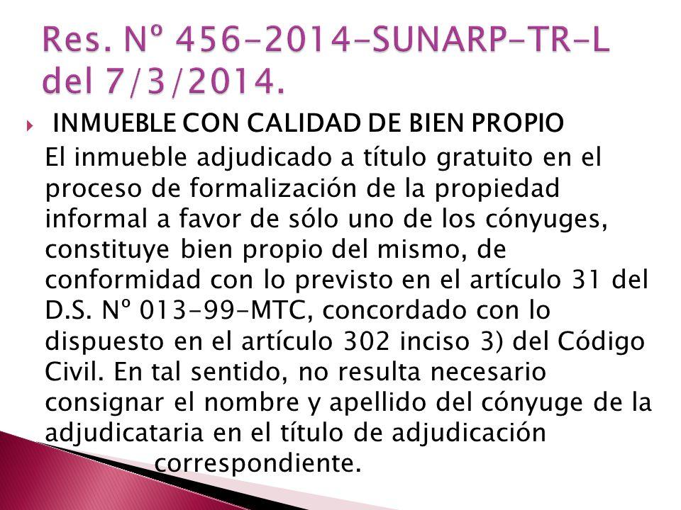 Res. Nº 456-2014-SUNARP-TR-L del 7/3/2014.