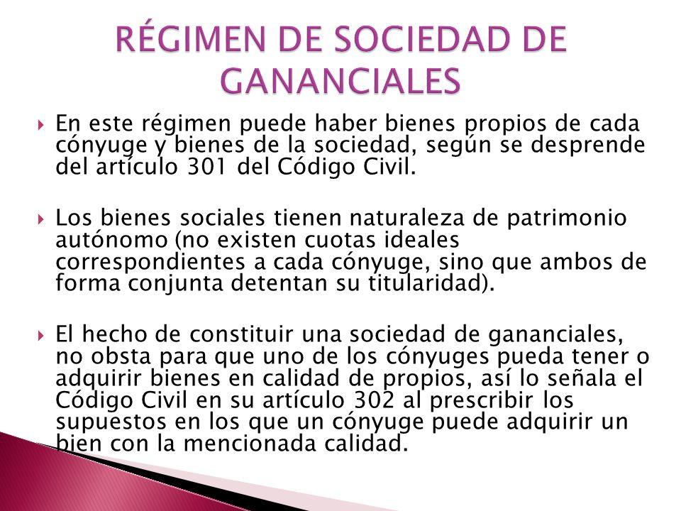 RÉGIMEN DE SOCIEDAD DE GANANCIALES