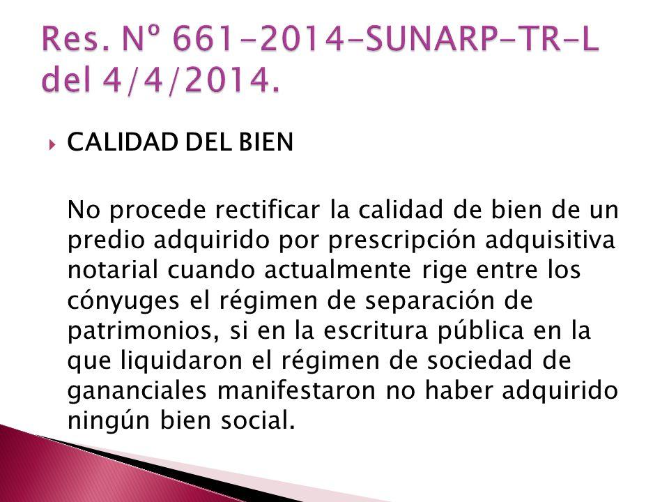 Res. Nº 661-2014-SUNARP-TR-L del 4/4/2014.