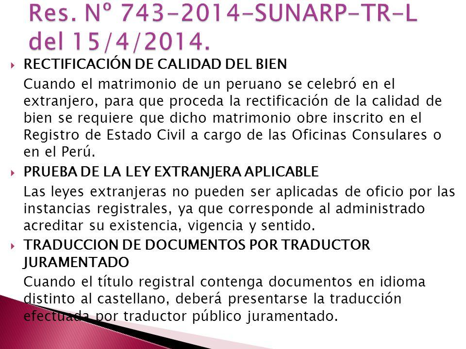 Res. Nº 743-2014-SUNARP-TR-L del 15/4/2014.