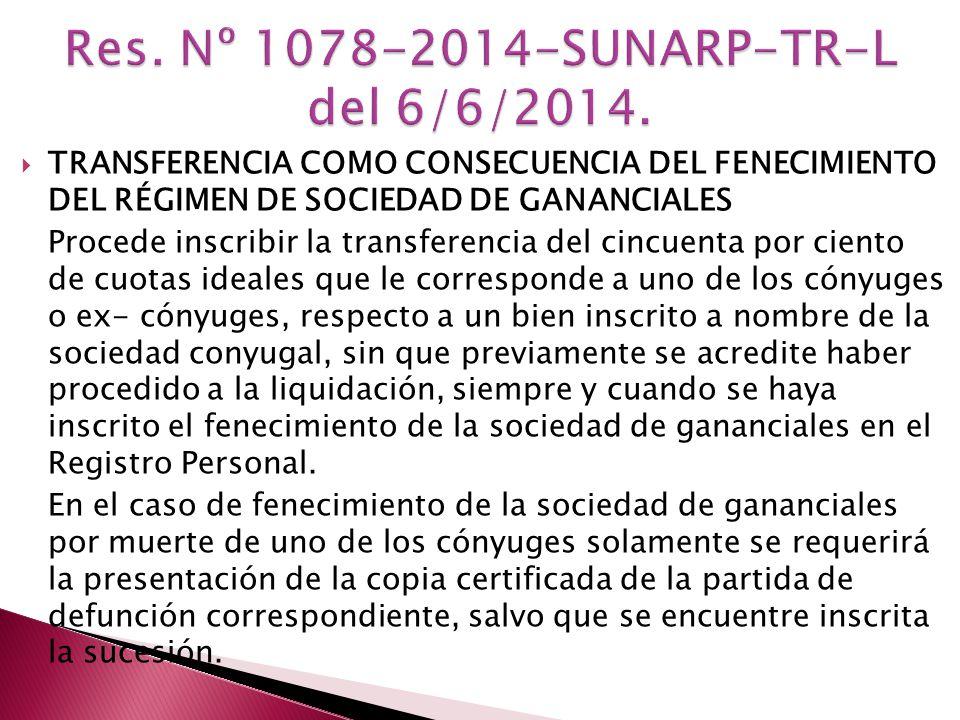 Res. Nº 1078-2014-SUNARP-TR-L del 6/6/2014.