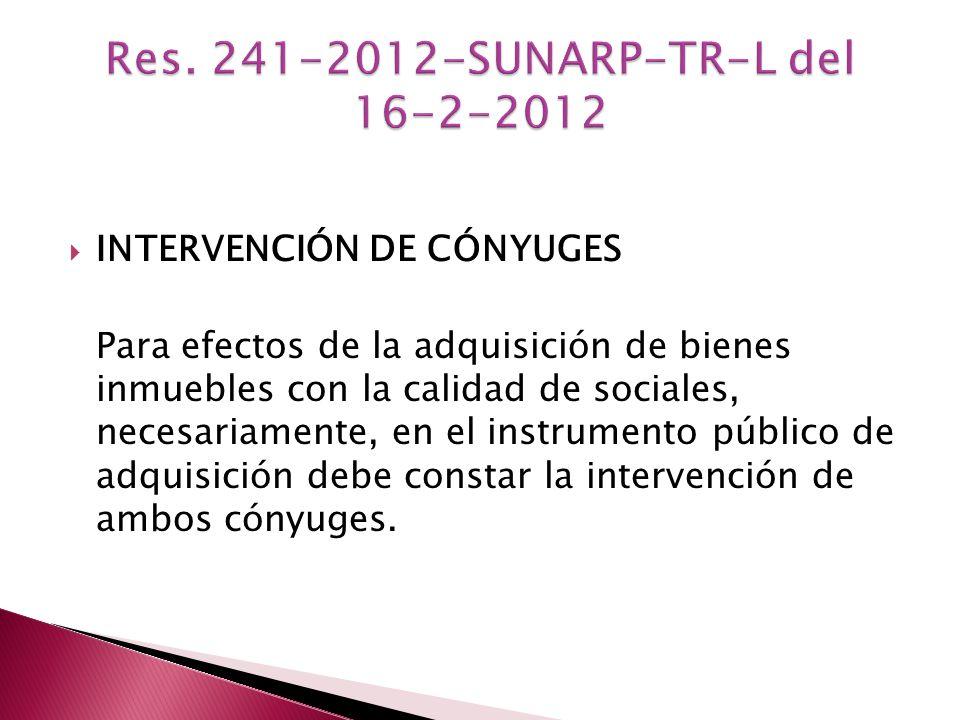 Res. 241-2012-SUNARP-TR-L del 16-2-2012