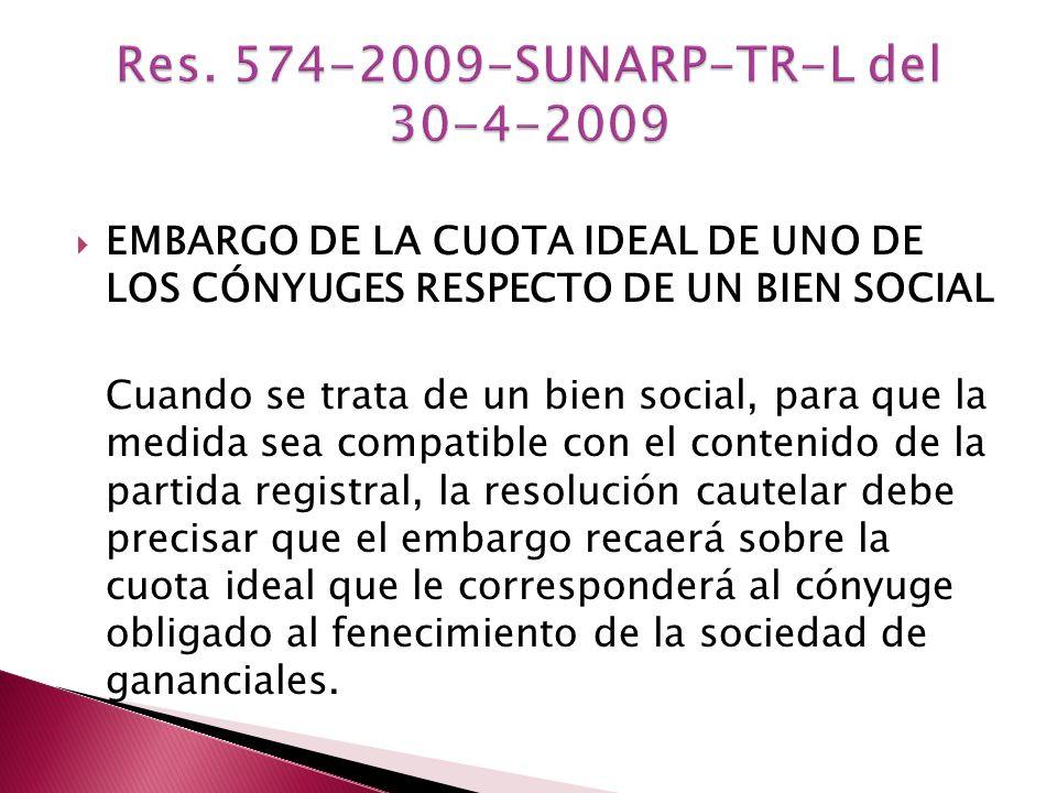 Res. 574-2009-SUNARP-TR-L del 30-4-2009
