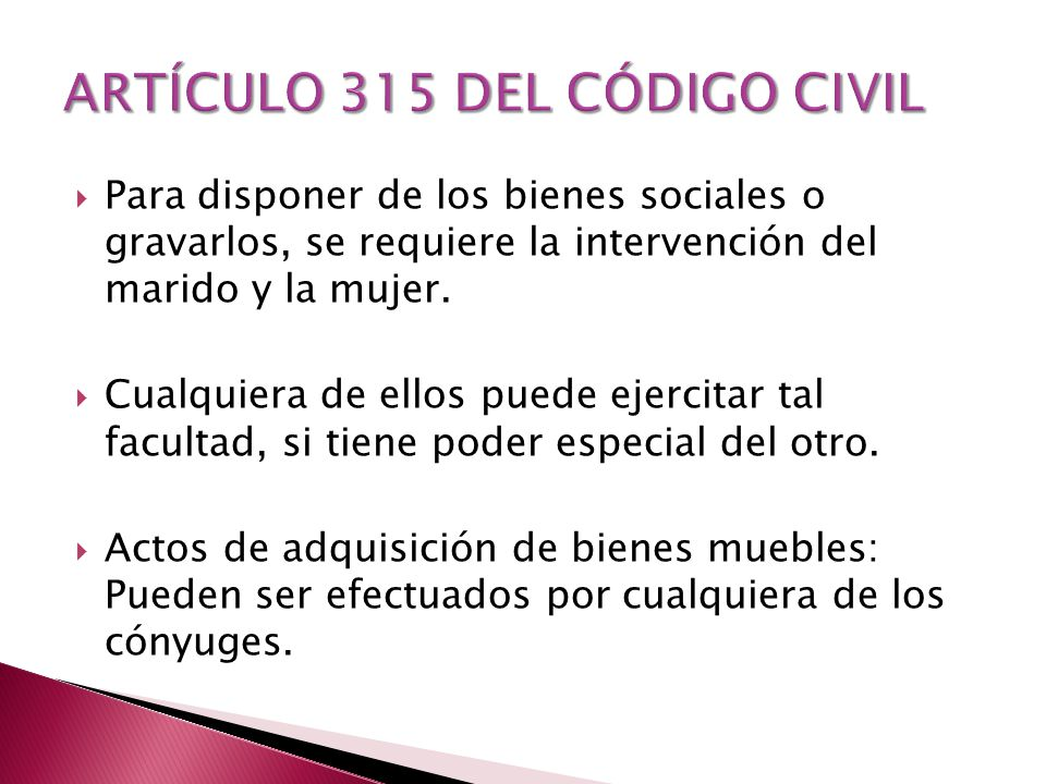 ARTÍCULO 315 DEL CÓDIGO CIVIL