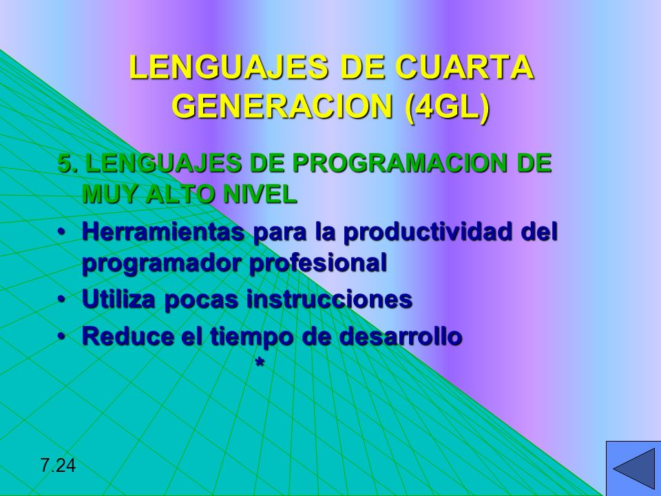 LENGUAJES DE CUARTA GENERACION (4GL)