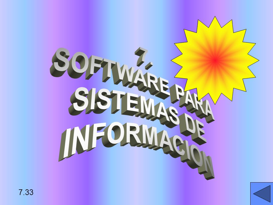 7. SOFTWARE PARA SISTEMAS DE INFORMACION