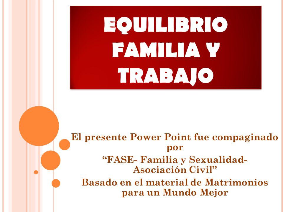 EQUILIBRIO FAMILIA Y TRABAJO