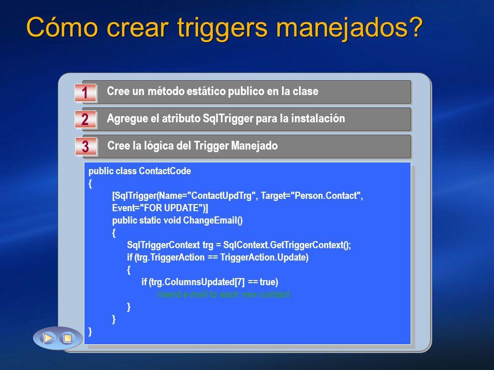 Cómo crear triggers manejados