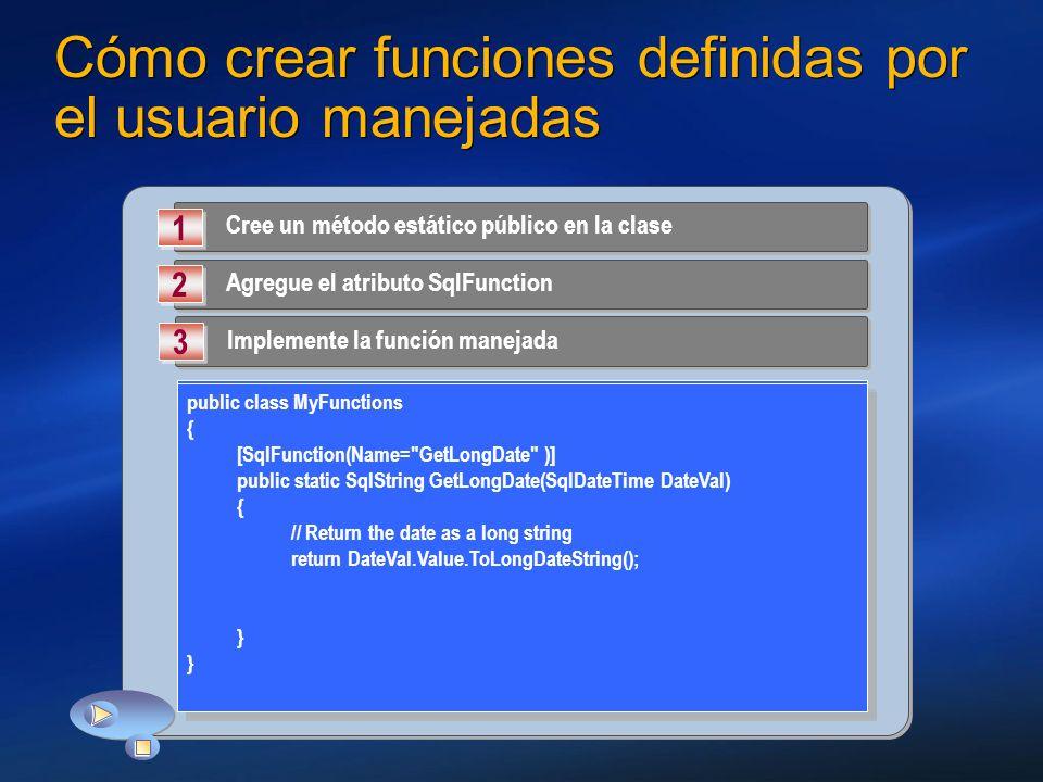 Cómo crear funciones definidas por el usuario manejadas