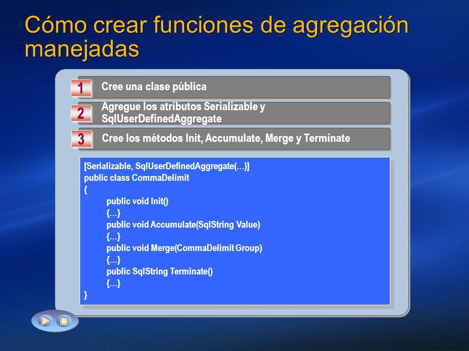 Cómo crear funciones de agregación manejadas