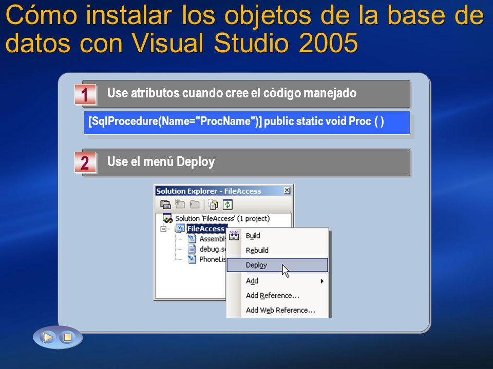 Cómo instalar los objetos de la base de datos con Visual Studio 2005