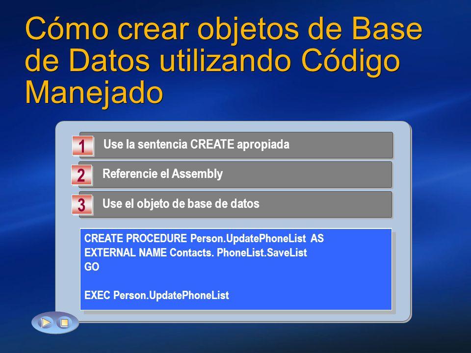 Cómo crear objetos de Base de Datos utilizando Código Manejado