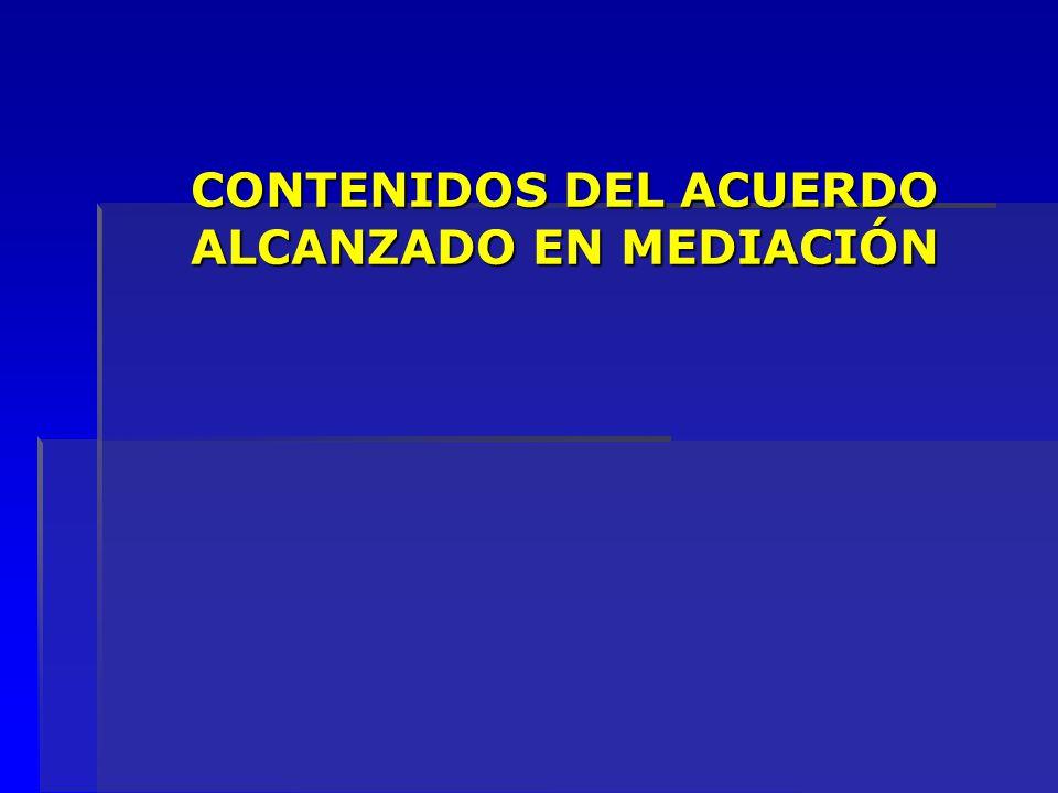 CONTENIDOS DEL ACUERDO ALCANZADO EN MEDIACIÓN