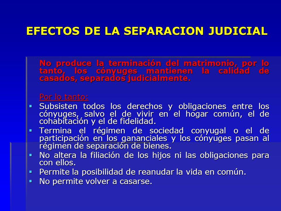 EFECTOS DE LA SEPARACION JUDICIAL