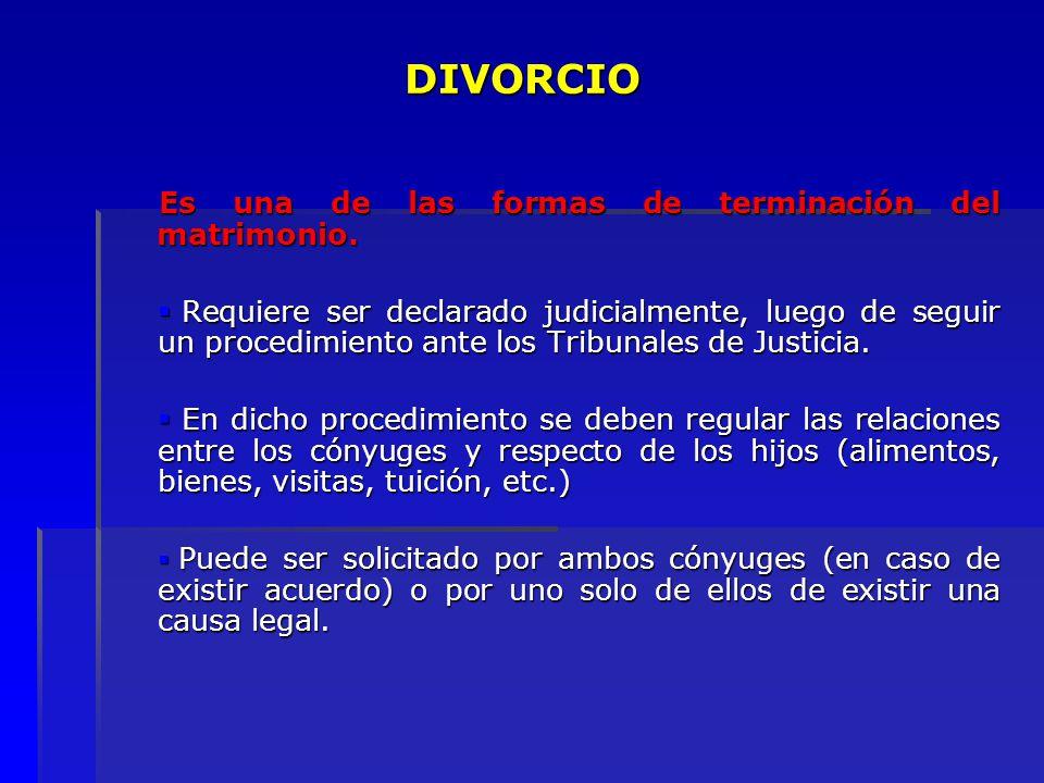 DIVORCIO Es una de las formas de terminación del matrimonio.