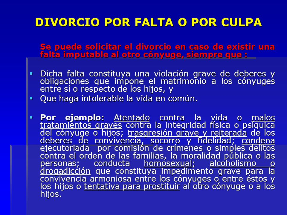 DIVORCIO POR FALTA O POR CULPA