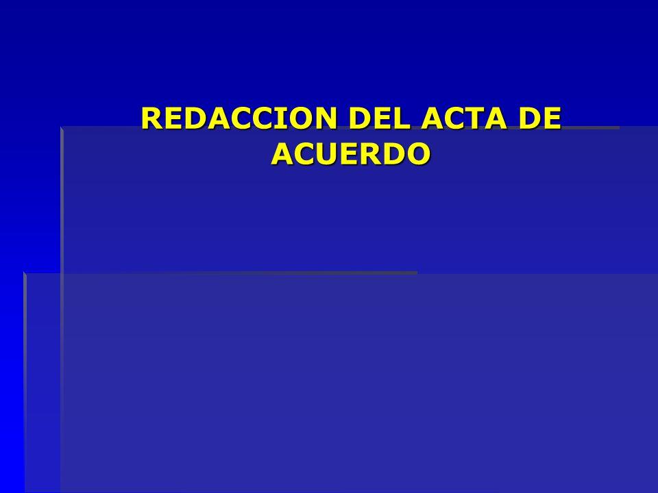 REDACCION DEL ACTA DE ACUERDO