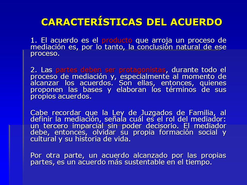 CARACTERÍSTICAS DEL ACUERDO