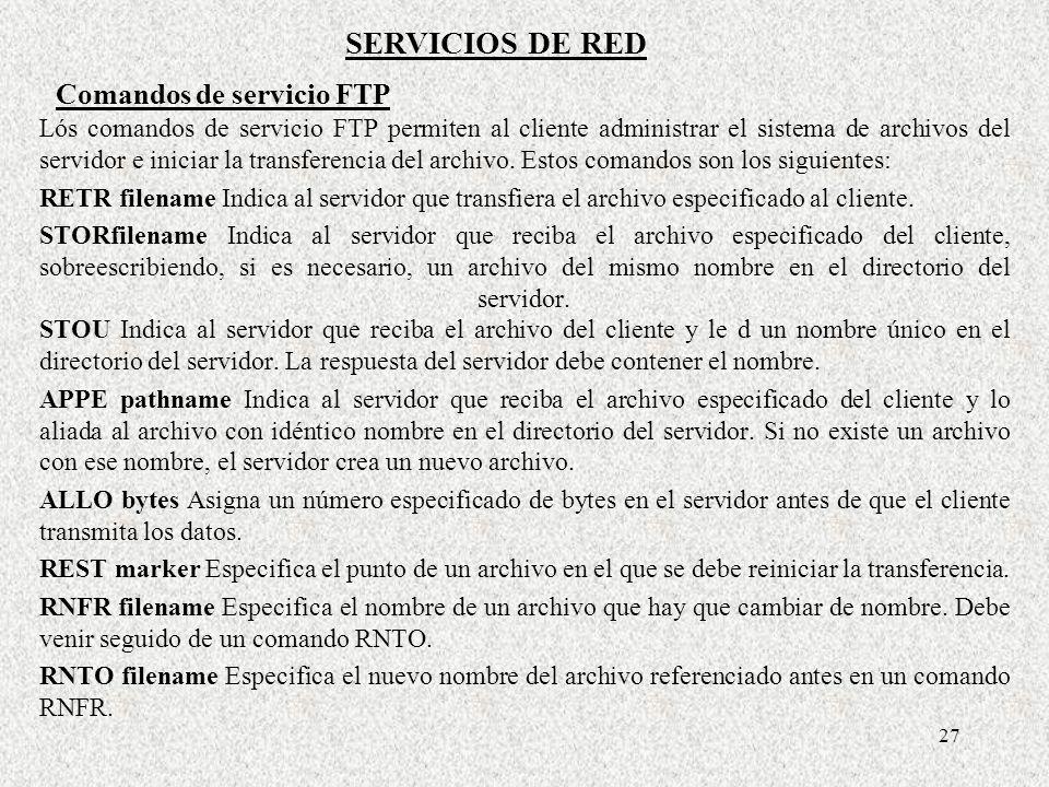 SERVICIOS DE RED Comandos de servicio FTP