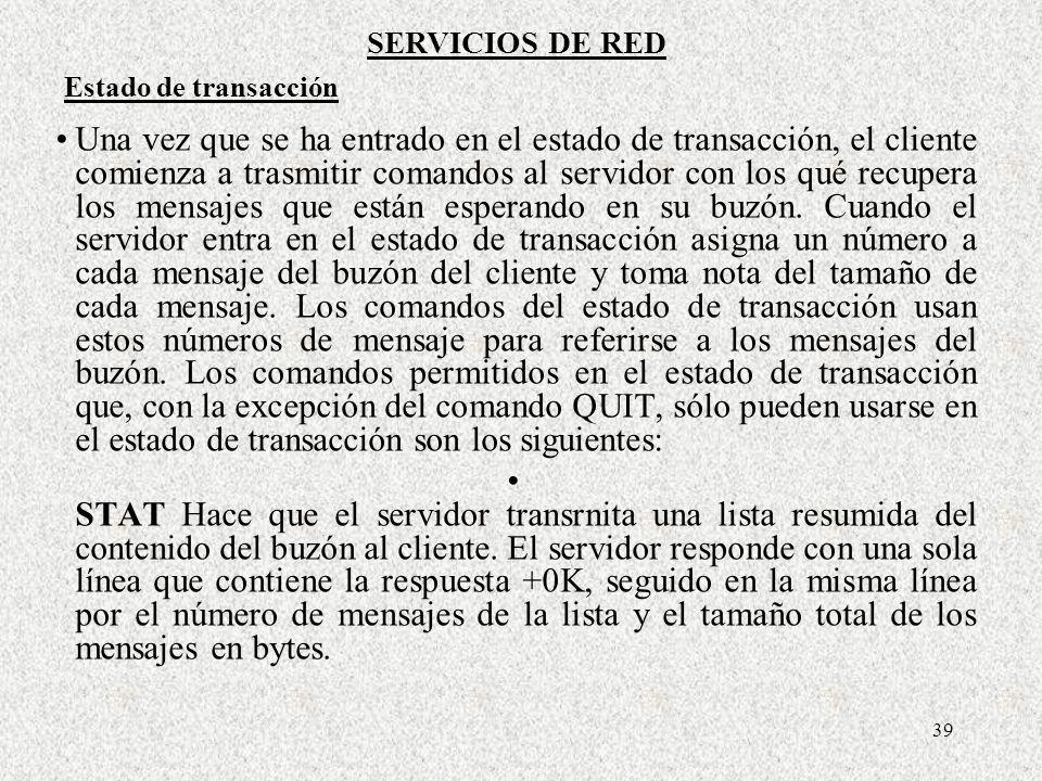 SERVICIOS DE RED Estado de transacción.