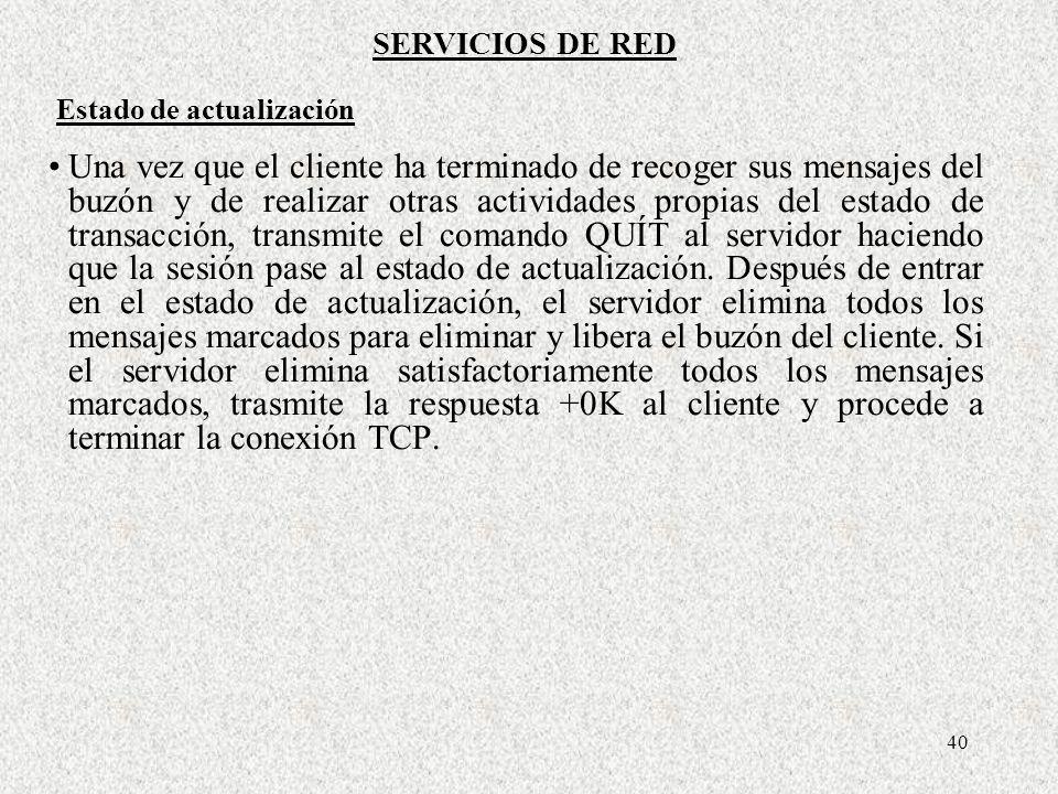 SERVICIOS DE REDEstado de actualización.