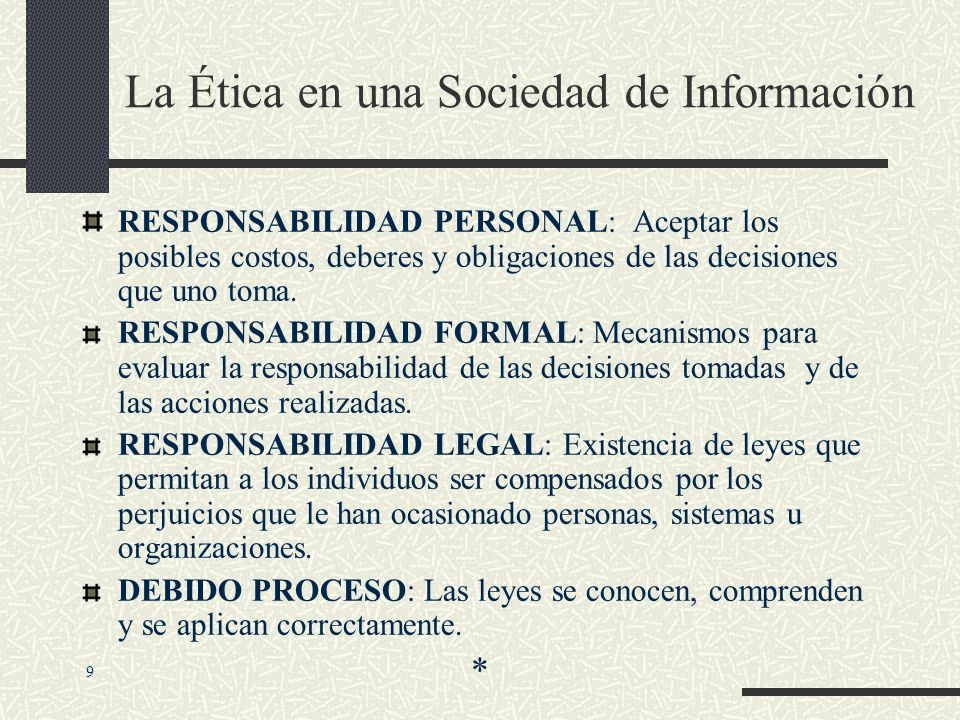 La Ética en una Sociedad de Información