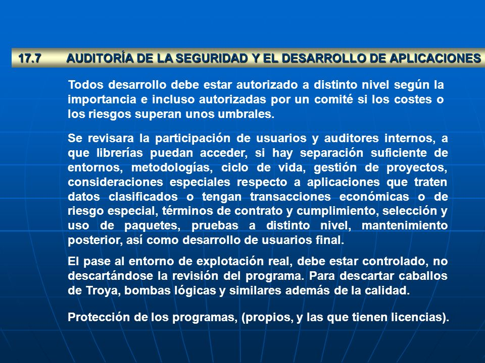 17.7 AUDITORÍA DE LA SEGURIDAD Y EL DESARROLLO DE APLICACIONES