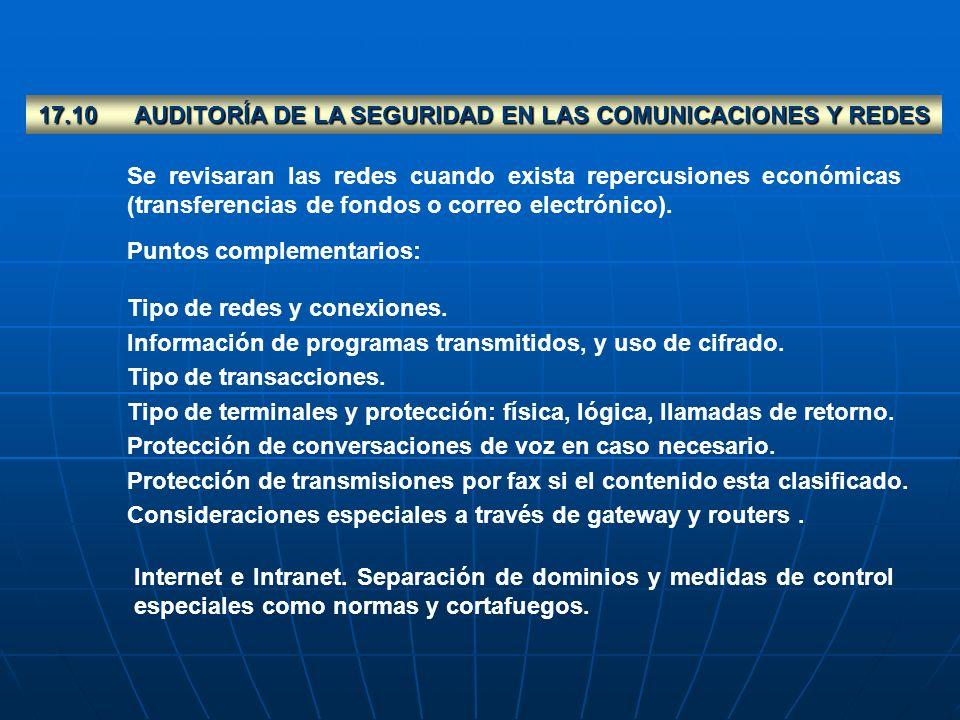 17.10 AUDITORÍA DE LA SEGURIDAD EN LAS COMUNICACIONES Y REDES