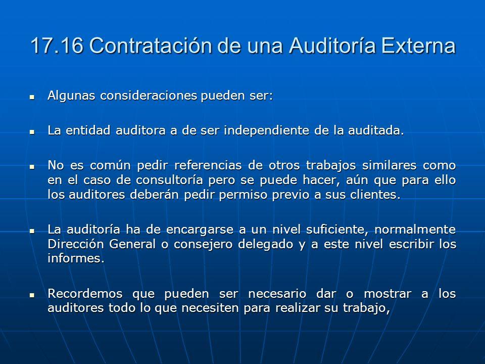 17.16 Contratación de una Auditoría Externa