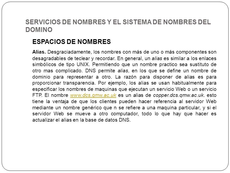 SERVICIOS DE NOMBRES Y EL SISTEMA DE NOMBRES DEL DOMINO