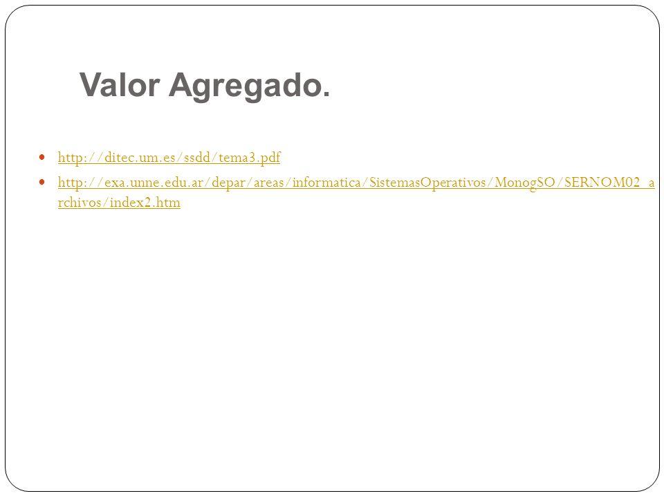 Valor Agregado. http://ditec.um.es/ssdd/tema3.pdf