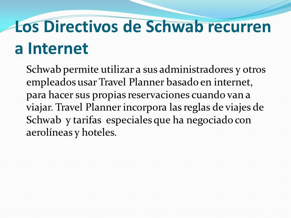 Los Directivos de Schwab recurren a Internet