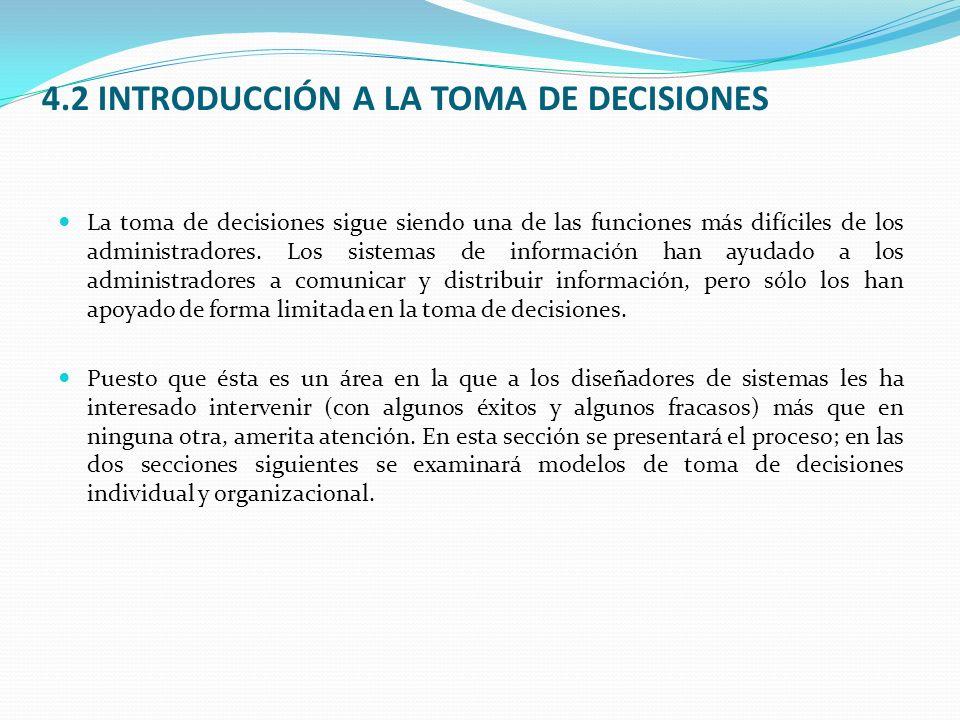 4.2 INTRODUCCIÓN A LA TOMA DE DECISIONES