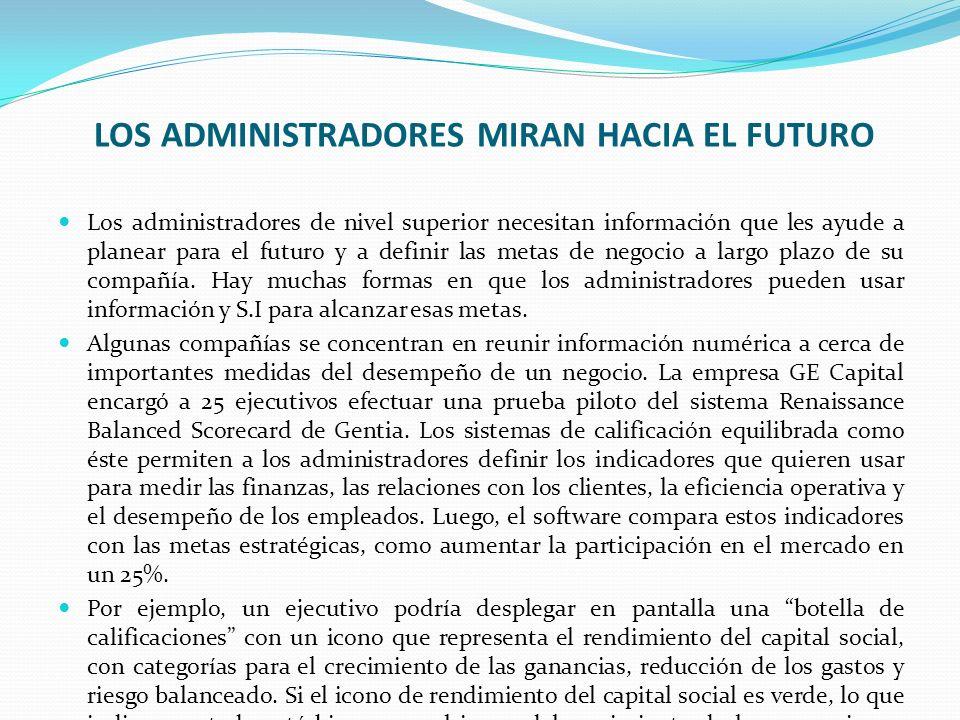 LOS ADMINISTRADORES MIRAN HACIA EL FUTURO
